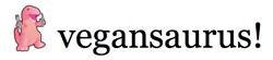 Vegansaurus! Review of Bleating Hearts